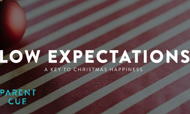 Low Expectations: A Key to Christmas Happiness