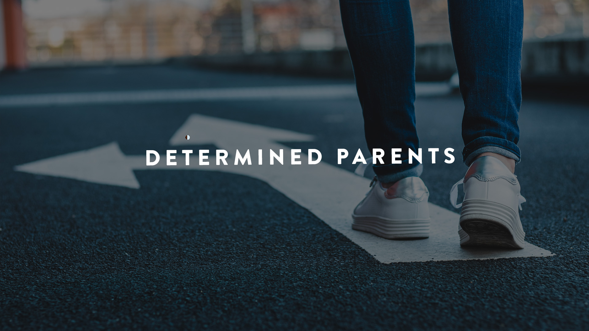 determined parents