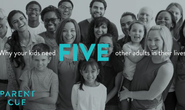 Why Your Kids Need Five Other Adults in Their Lives