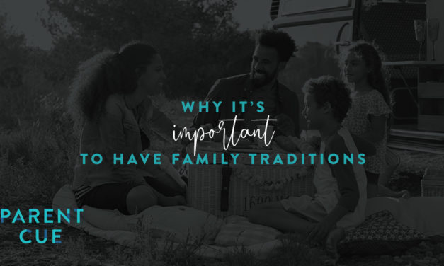 Why It's Important to Have Family Traditions