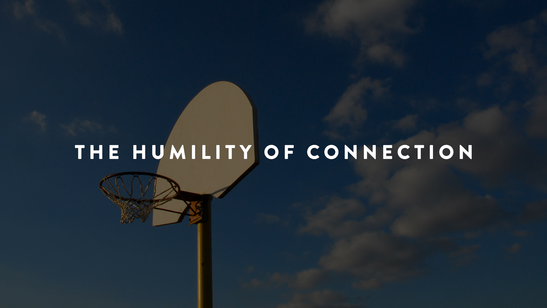 connecting with kids takes humility