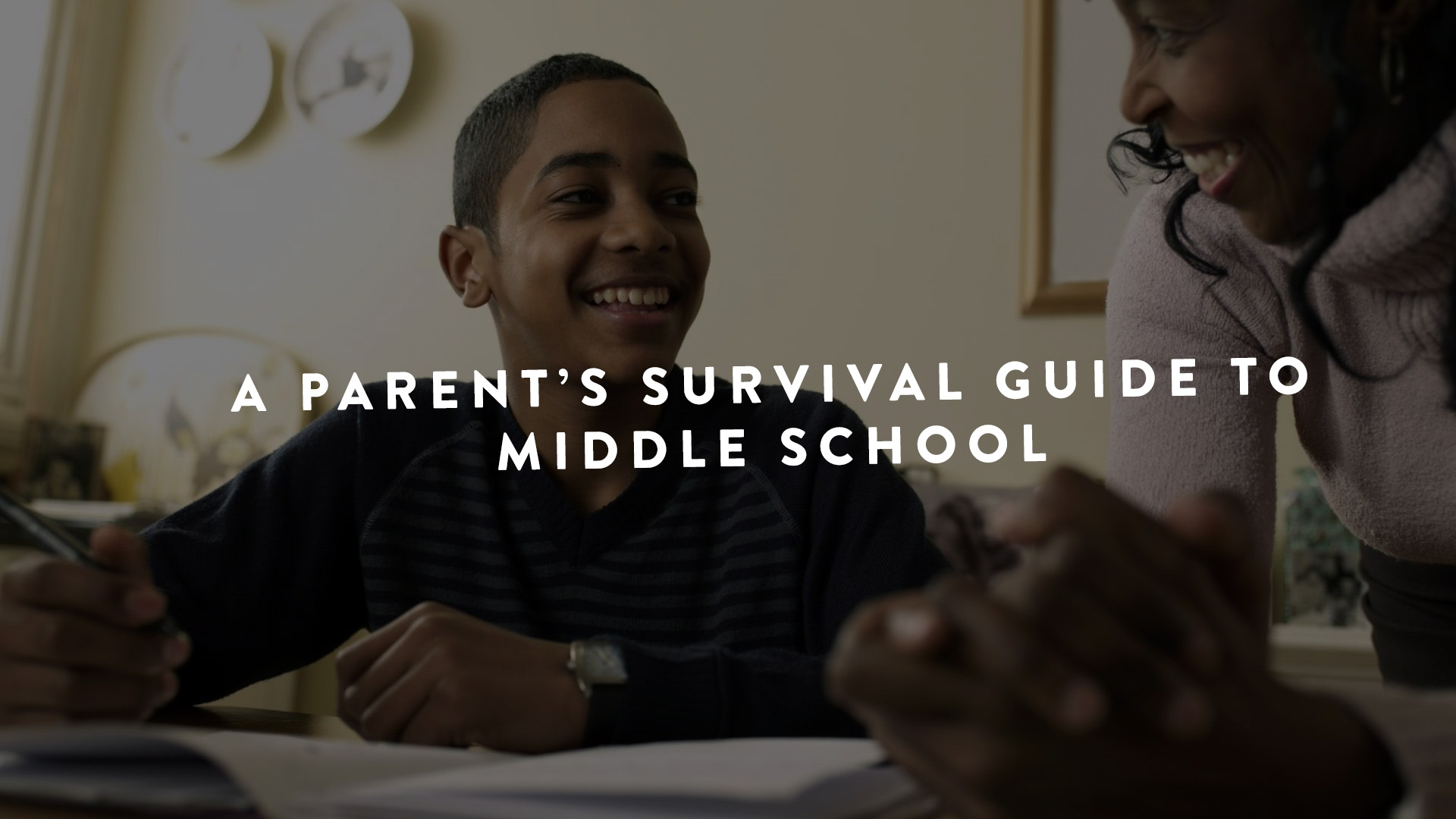 A Parents Survival Guide to Middle SChool