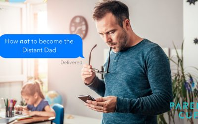 How to NOT Become the Distant Dad