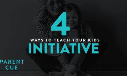 4 Ways to Teach Your Kids Initiative