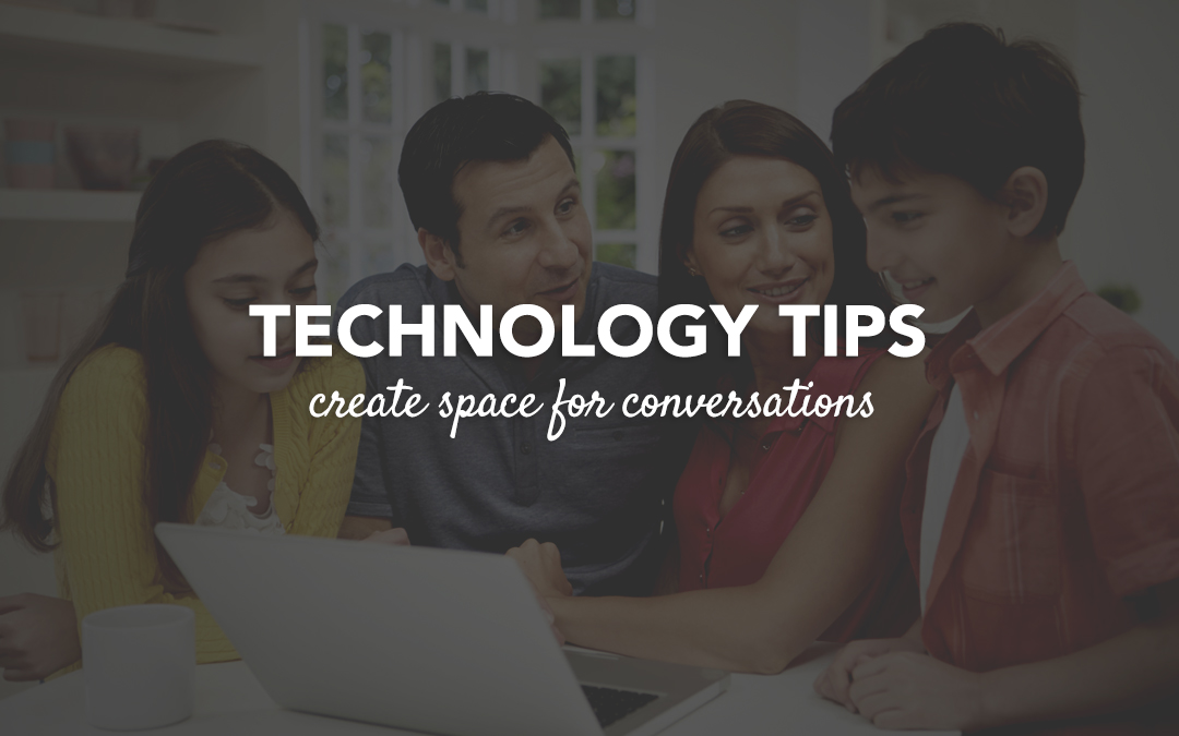 Technology Tip : Create Space for Conversation
