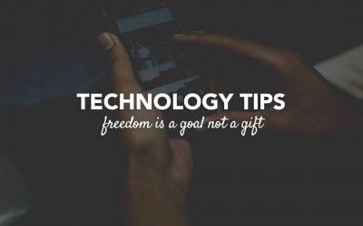Technology Tips : Freedom Is a Goal Not a Gift