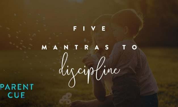 Five Mantras to Discipline : How Zipping My Own Smart Mouth Changed My Parenting