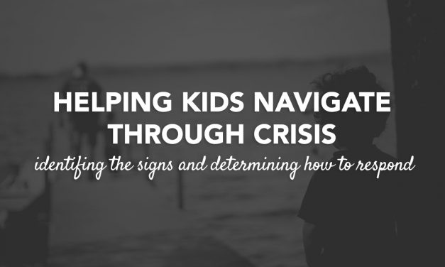 Helping Kids Navigate Through Crisis