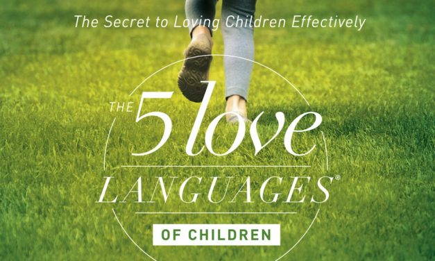 Reviewing the Five Love Languages of Children