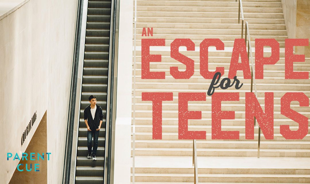 An Escape Plan For Teens