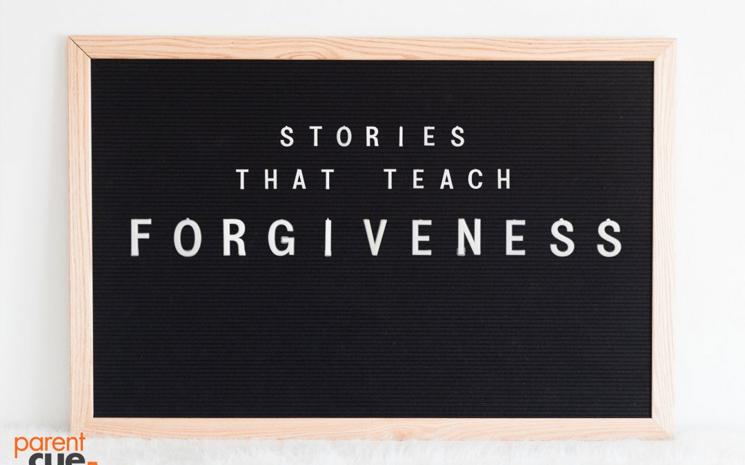 Stories that Teach Forgiveness