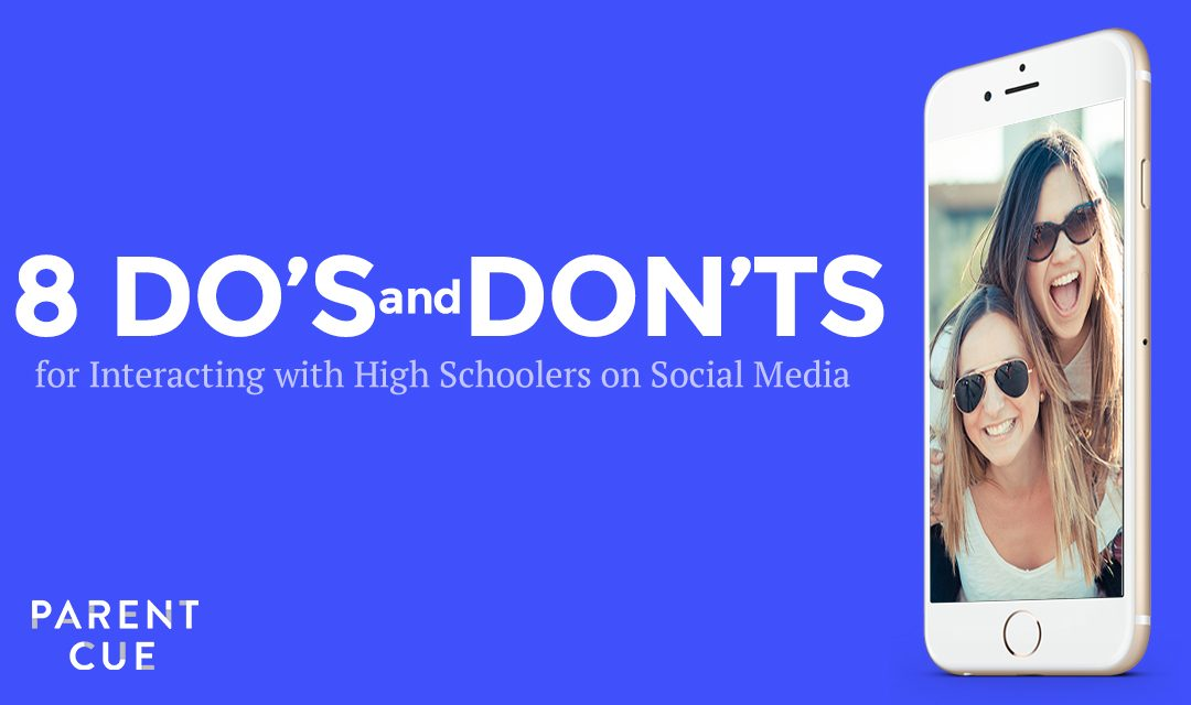 8 Do's and Don'ts for Interacting with High Schoolers on Social Media