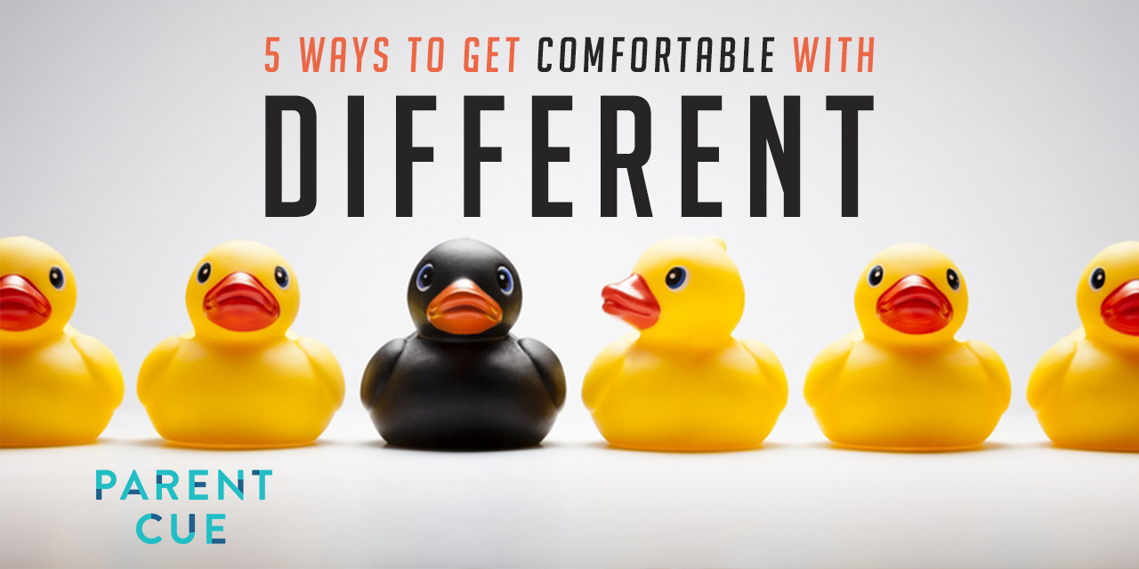 5 Ways to Get Comfortable with Different