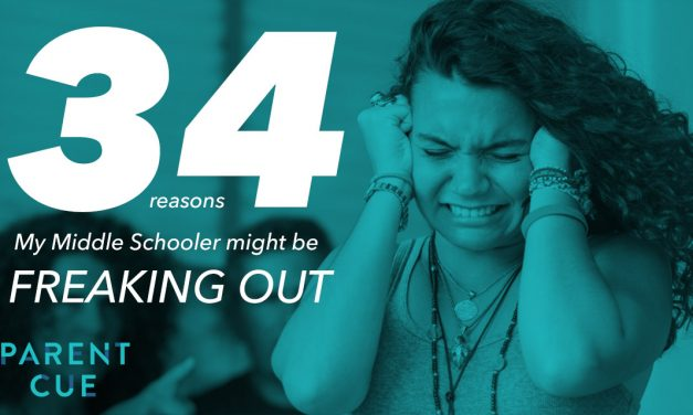 34 Reasons My Middle Schooler Might Be Freaking Out