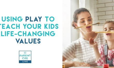 PCL 34: Using Play to Teach Your Kids Life-Changing Values