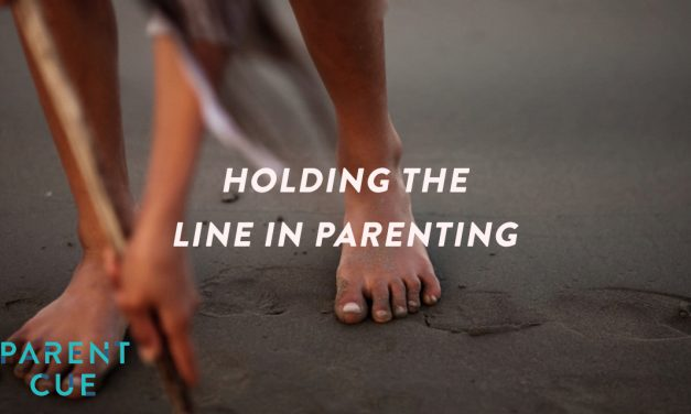 Holding the Line in Parenting