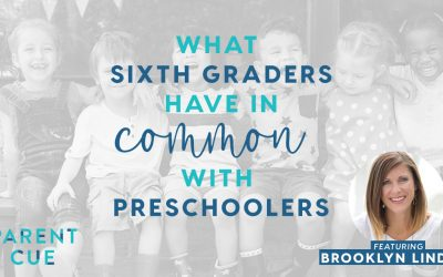 How Sixth Graders are Like Preschoolers