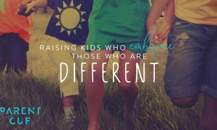Raising Kids Who Embrace Those Who are Different