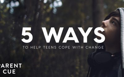 5 Ways to Help Teens Cope with Change