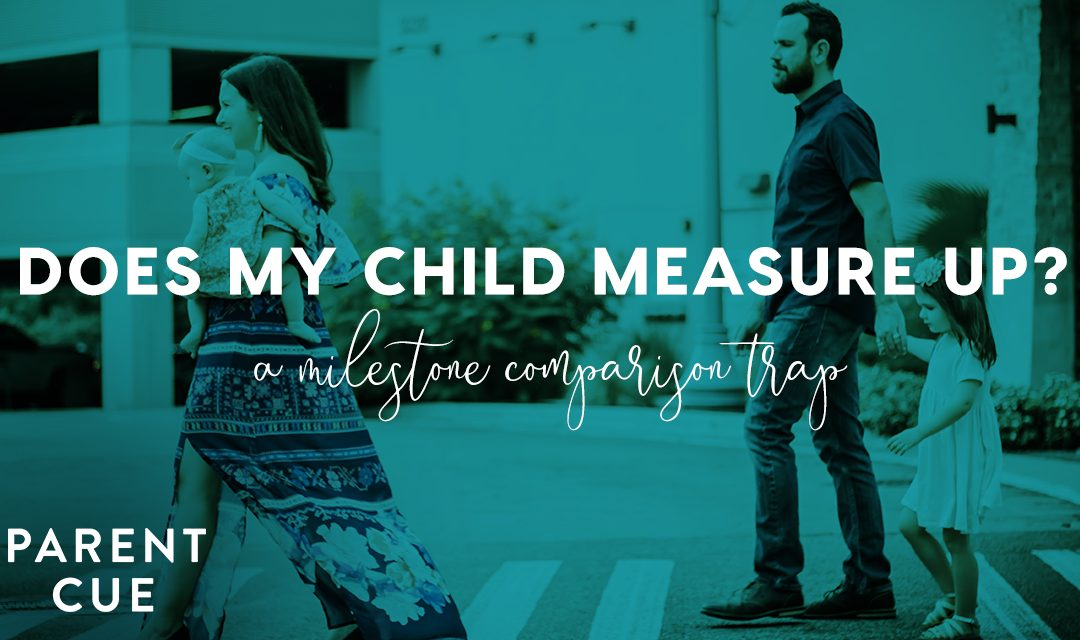 Does My Child Measure Up? A Milestone Comparison Trap