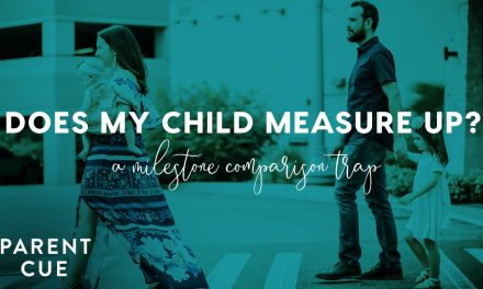 Does My Child Measure Up? A Milestone Comparison Trap