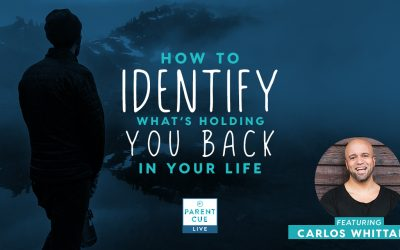 PCL 44: How To Identify What's Holding You Back In Your Life