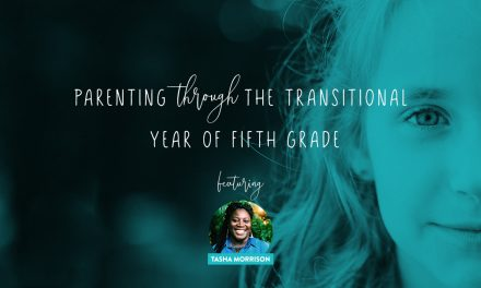 Parenting Through the Transitional Year of Fifth Grade