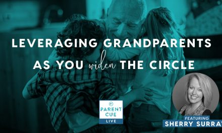 PCL 42: Leveraging Grandparents to Widen the Circle
