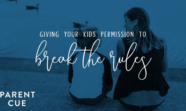 Giving Your Kids Permission to Break the Rules