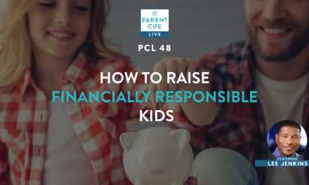 PCL 48: How To Raise Financially Responsible Kids