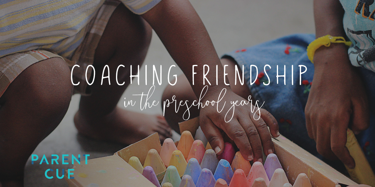 How to Coach Friendship in the Preschool Years