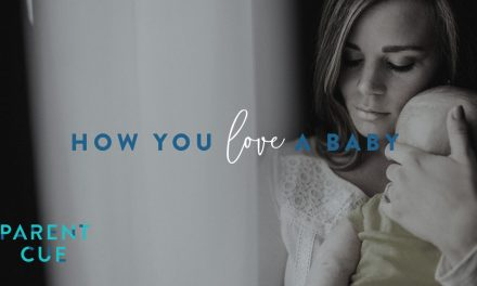 How You Love a Baby