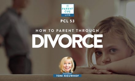 PCL 53: How To Parent Through Divorce