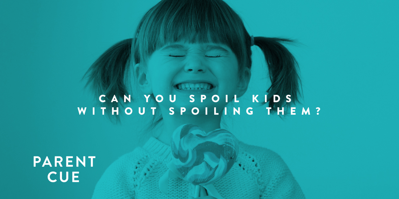 Can You Spoil Kids Without Spoiling Them?