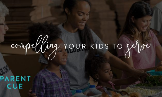 Compelling Your Kids to Serve