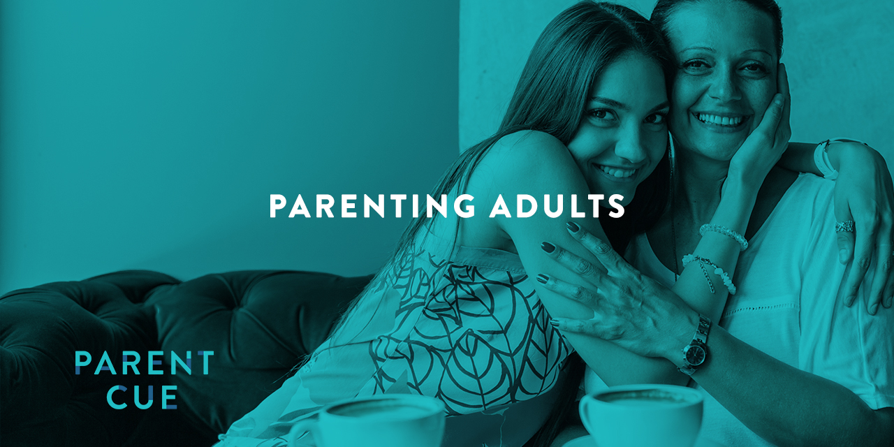 Fast Forward and Looking Back : Parenting Adults