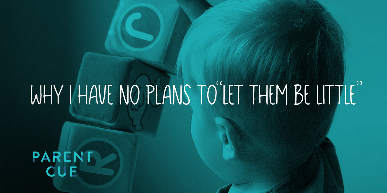 """Why I Have No Plans to """"Let Them Be Little"""""""