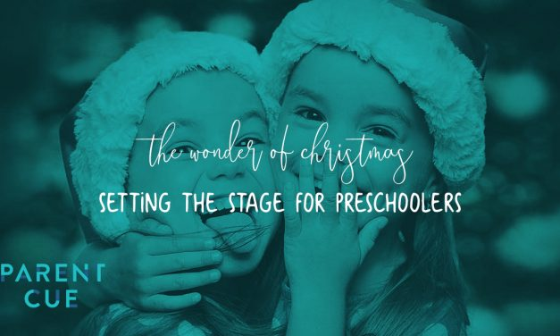 The Wonder of Christmas – Setting the Stage for Preschoolers