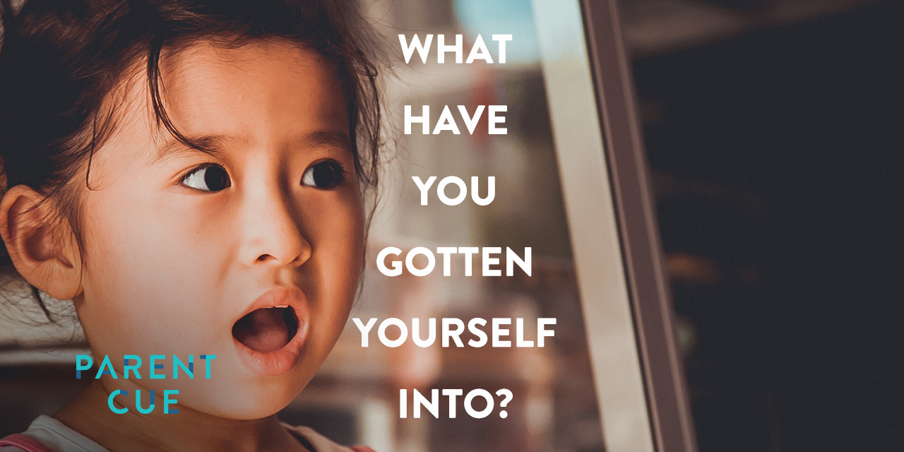 If You're a New Parent, You Might Be Asking What You Have Gotten Yourself Into?