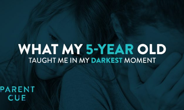What My 5-Year-Old Taught Me in My Darkest Moment