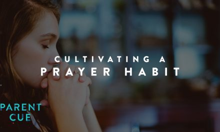 Cultivating a Prayer Habit