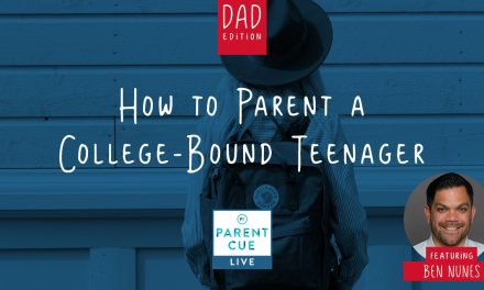 PCL 60: How To Parent A College-Bound Teenager