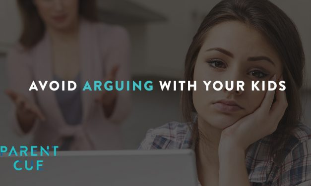 Whenever Possible: Avoid Arguing with Your Kids