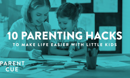 10 Parenting Hacks to Make Life Easier with Little Kids