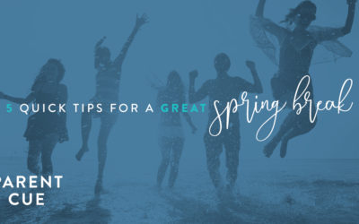 5 Quick Tips for a Great Spring Break