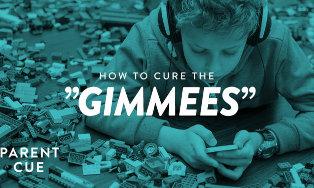 """How to Cure the """"Gimmees"""""""