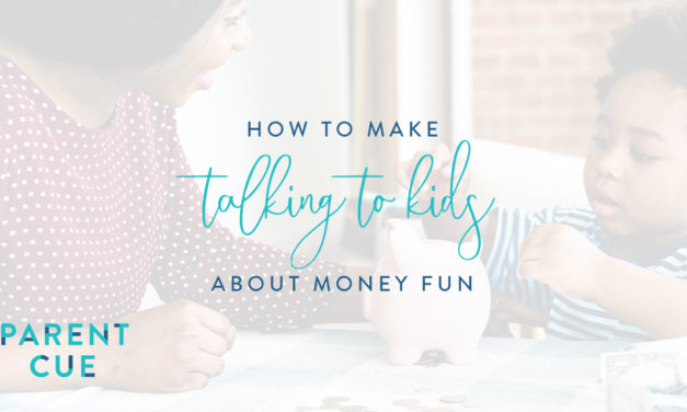 How to Make Talking About Money with Kids Fun