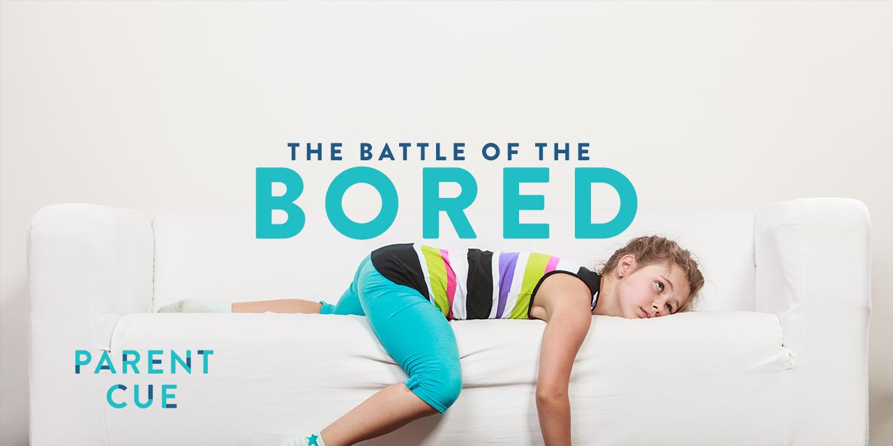 battling boredom
