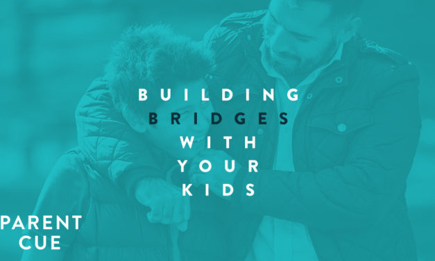 Building Bridges With Your Kids