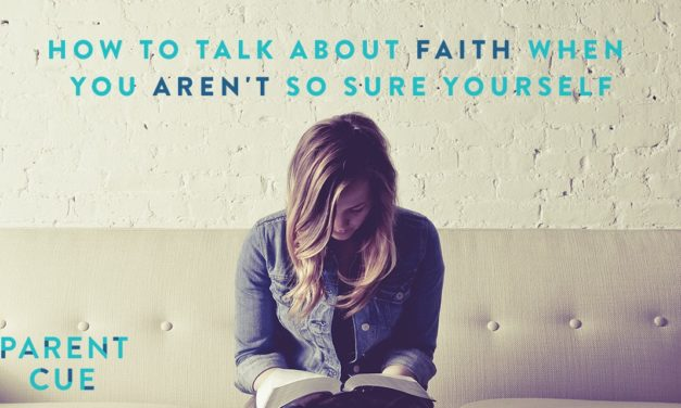 How to Talk About Faith With Your Kids When You Aren't So Sure Yourself